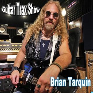 Brian Tarquin's Guitar Trax Show