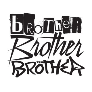 Brother Brother Brother