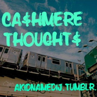 CA$HMERE THOUGHT$ PODCAST