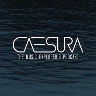 Caesura: The Music Explorer's Podcast