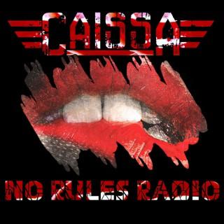 Caissa - No Rules Radio