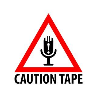 Caution Tape Podcast