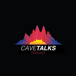 Cave Talks Podcast