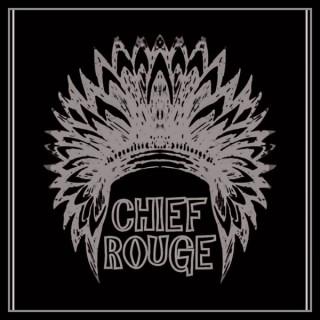 Chief Rougecast