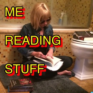 Me Reading Stuff