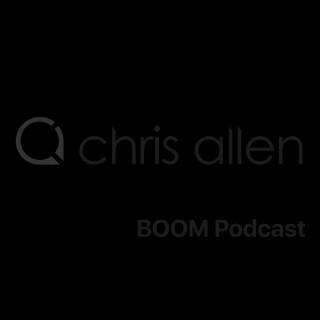 Chris Allen presents BOOM Podcast