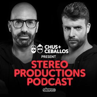 Chus & Ceballos presents Stereo Productions Podcast