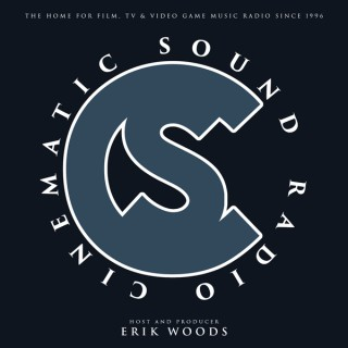 Cinematic Sound Radio - Soundtracks, Film, TV and Video Game Music