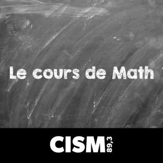 CISM 89.3 : Le cours de math
