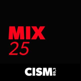 CISM 89.3 : Mix 25