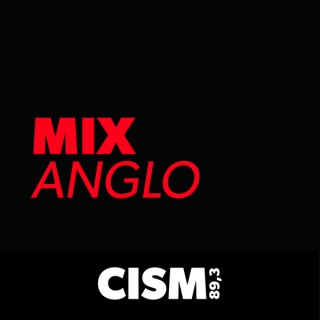 CISM 89.3 : Mix anglo