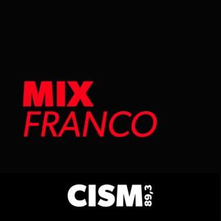 CISM 89.3 : Mix Franco