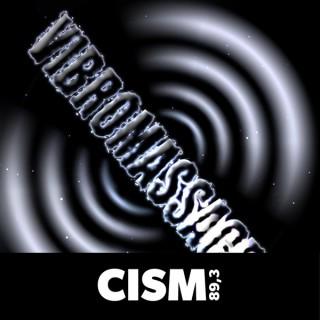 CISM 89.3 : Vibromassacre