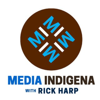 MEDIA INDIGENA : Weekly Indigenous current affairs program