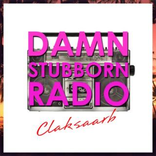 CLAKSAARB - Damn Stubborn Radio