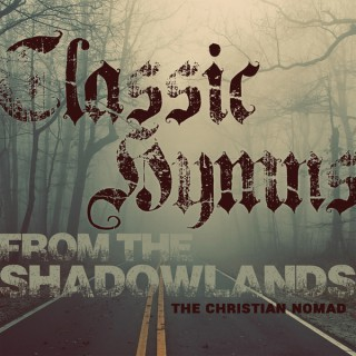 Classic Hymns from The Shadowlands