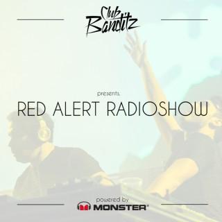Club Banditz presents Red Alert Radioshow