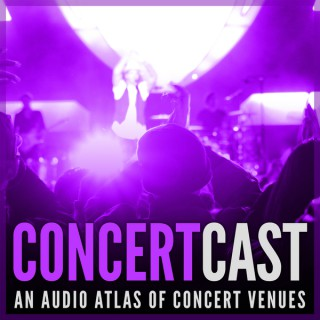 Concert Cast the Podcast