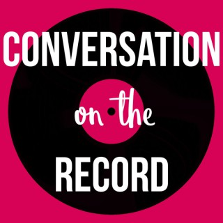 Conversation On The Record