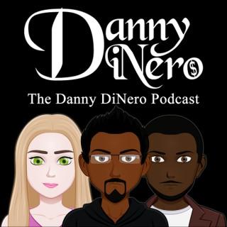 Danny DiNero Podcast