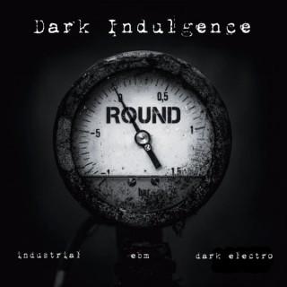 Dark Indulgence Industrial | EBM & Synthpop Mixshow