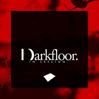 Darkfloor In Session