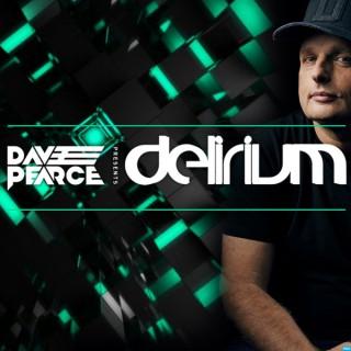Dave Pearce Presents Delirium