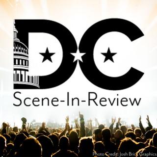 DC Scene-In-Review