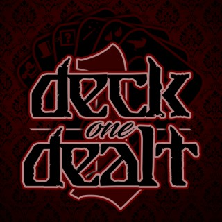 Deck One Dealt
