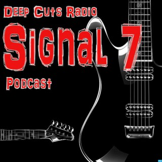 Deep Cuts Radio - Signal 7