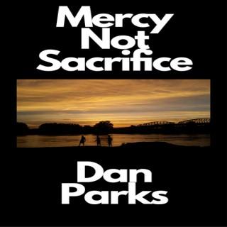 Mercy Not Sacrifice - Audiobook