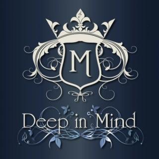 Deep in Mind