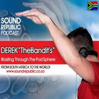 DEREK TheBandits SOUND REPUBLIC PODCAST