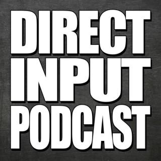 Direct Input Podcast