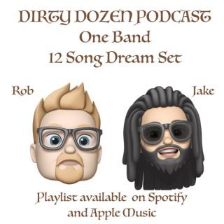 Dirty Dozen Podcast