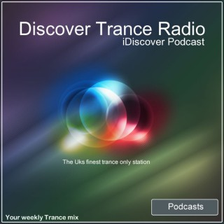 Discover Trance Radio UK - iDiscover Podcast