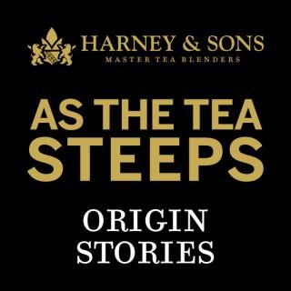 As The Tea Steeps