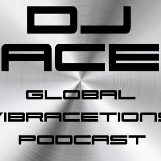 DJ ACE presents Global vibrACEtions Podcast