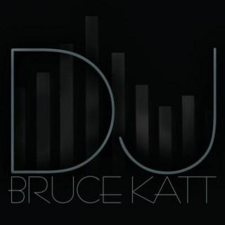 DJ Bruce Katt's Podcast