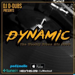 Dj D-Dubs Presents Dynamic