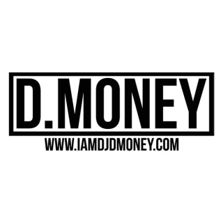 DJ D.MONEY RADIO