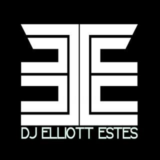 DJ Elliott Estes Podcast