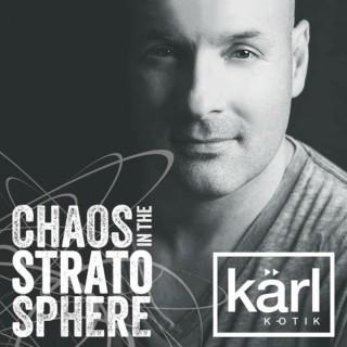 DJ kärl k-otik: Chaos In The Stratosphere