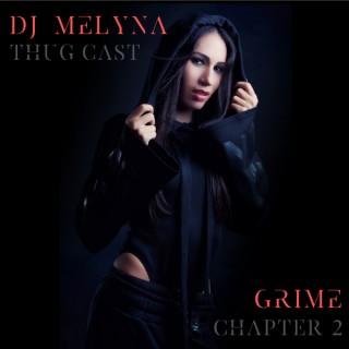 DJ MELYNA - THUG CAST