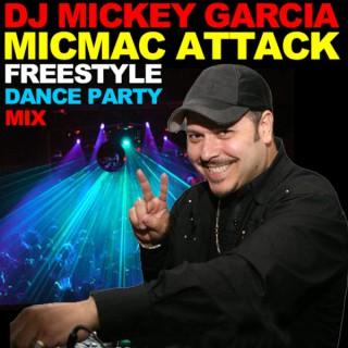 DJ Mickey Garcia MICMAC ATTACK
