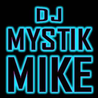 DJ MYSTIK MIKE