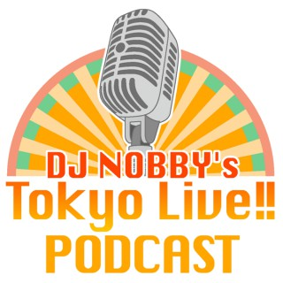 DJ Nobby's Tokyo live!!