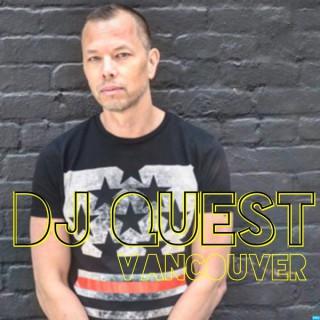 DJ QUEST vancouver Podcast