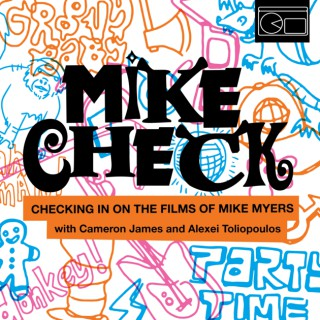 Mike Check with Cameron James & Alexei Toliopoulos