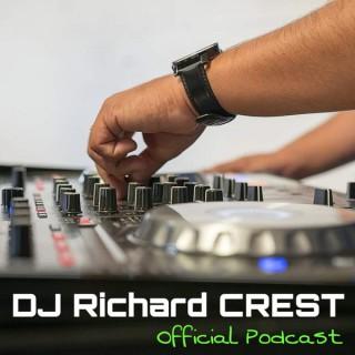 DJ Richard CREST Official Podcast